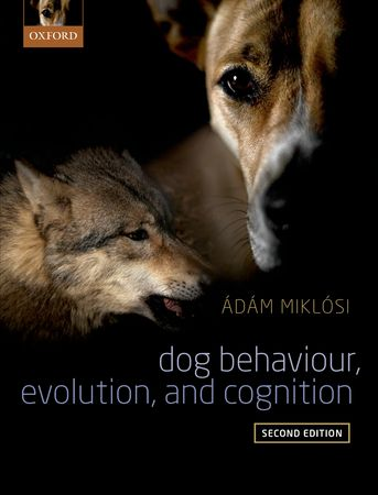 Dog Behavior, Evolution and Cognition